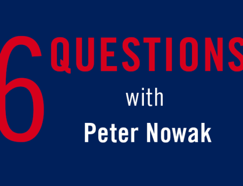 6 Questions With…Peter Nowak