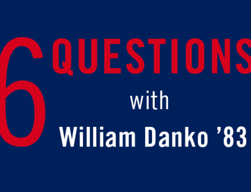 6 Questions With…William Danko '83