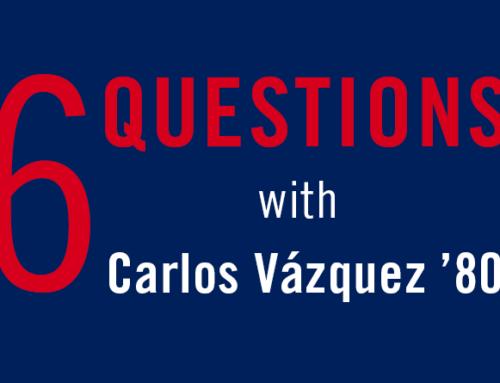 6 Questions With…Carlos Vázquez '80