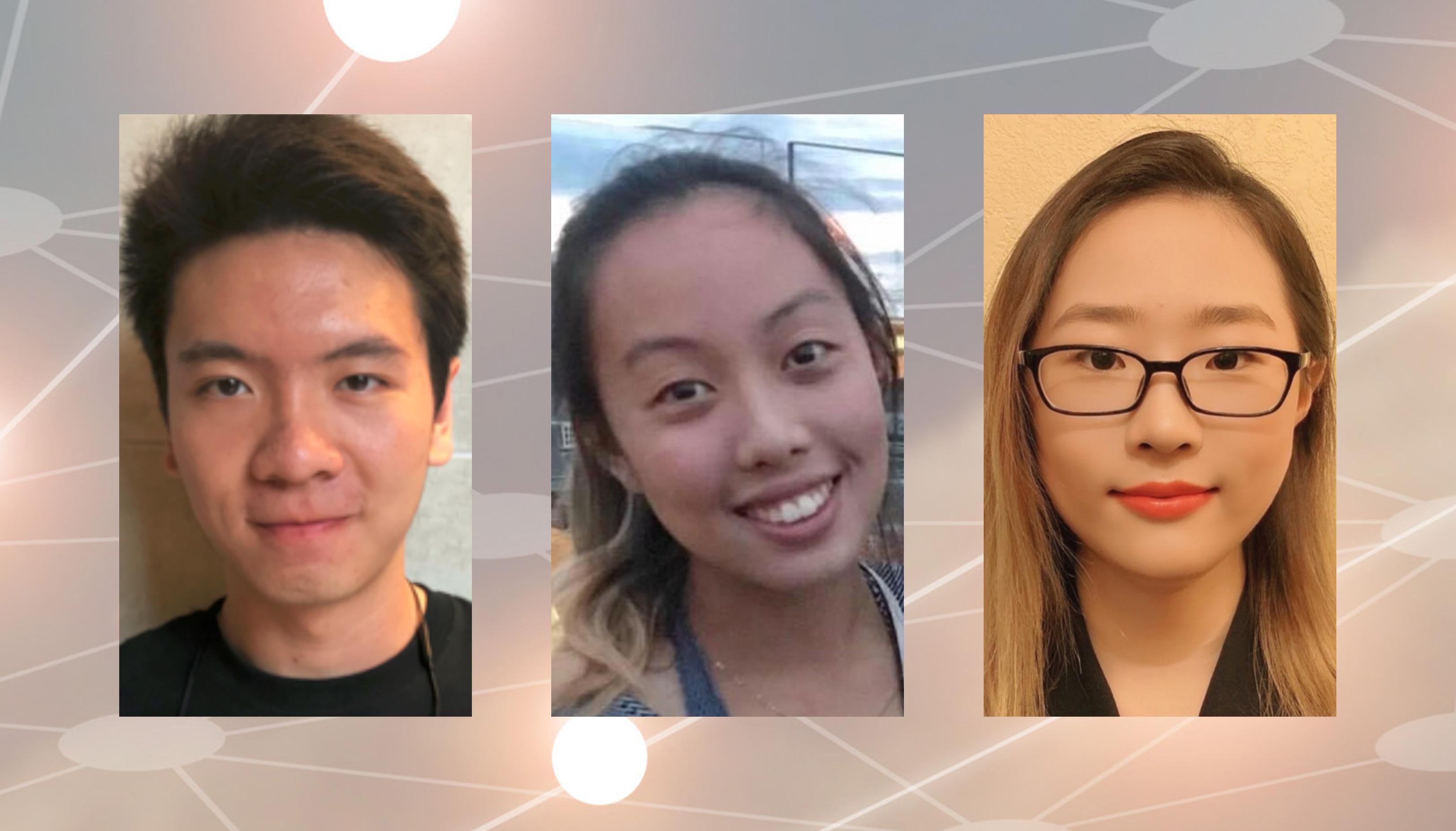 From left to right: Chuizheng Kong, Tiffani Szeto, Yue Chen